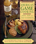 american_game_cooking_cookbook_by_john_ash_and_sid_goldstein_wild_game_cooking